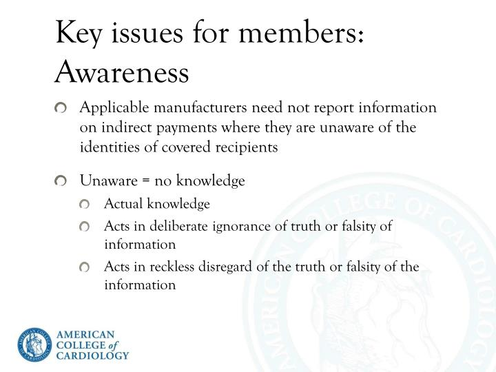 Key issues for members: Awareness