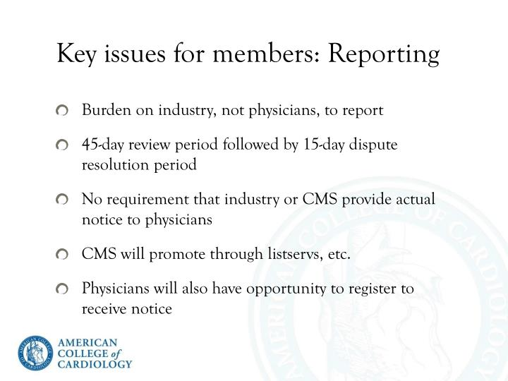 Key issues for members: Reporting