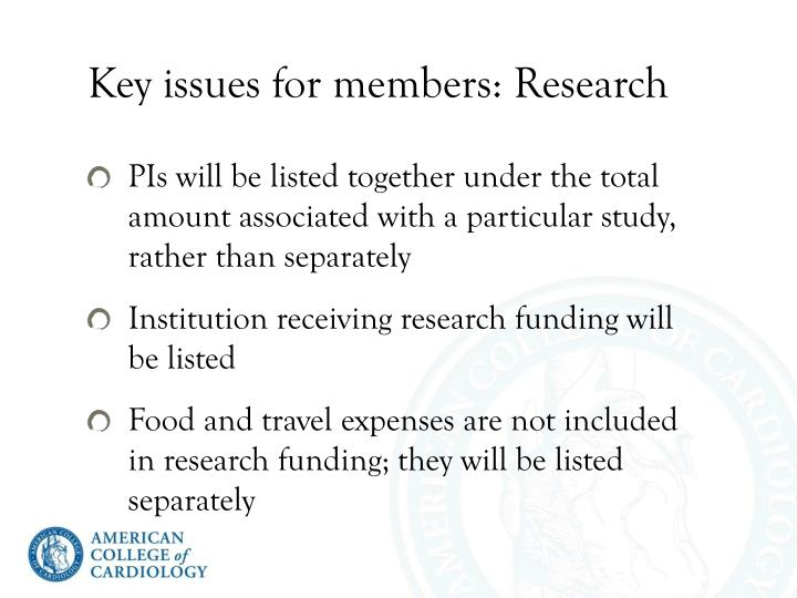 Key issues for members: Research