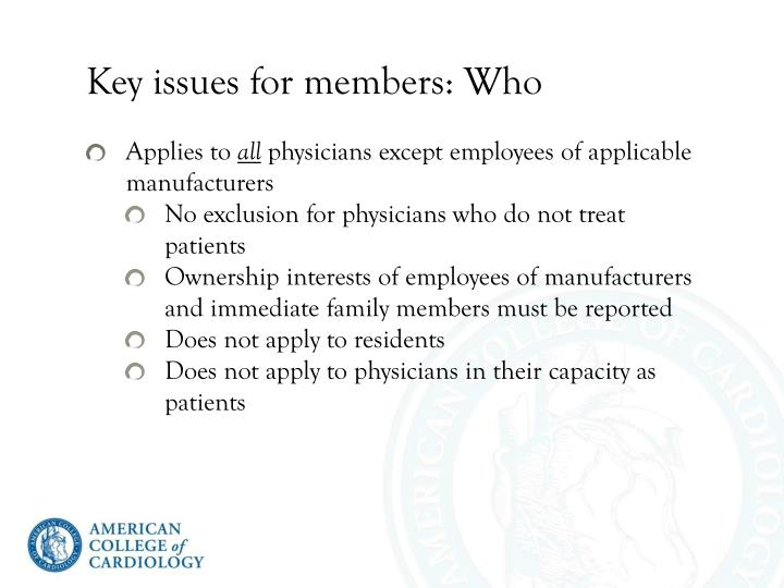 Key issues for members: Who