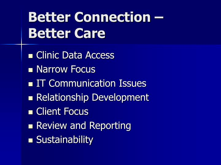 Better Connection – Better Care