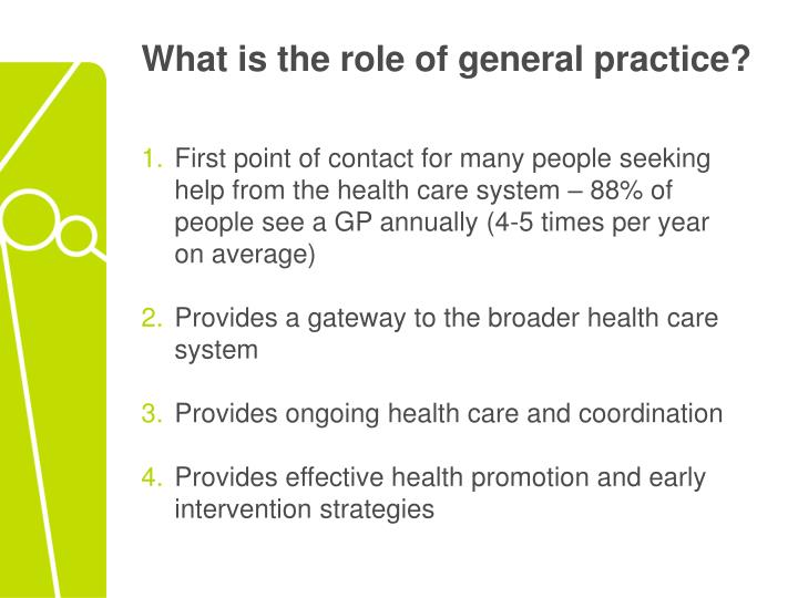 What is the role of general practice?