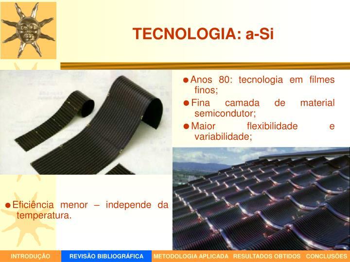 TECNOLOGIA: a-Si
