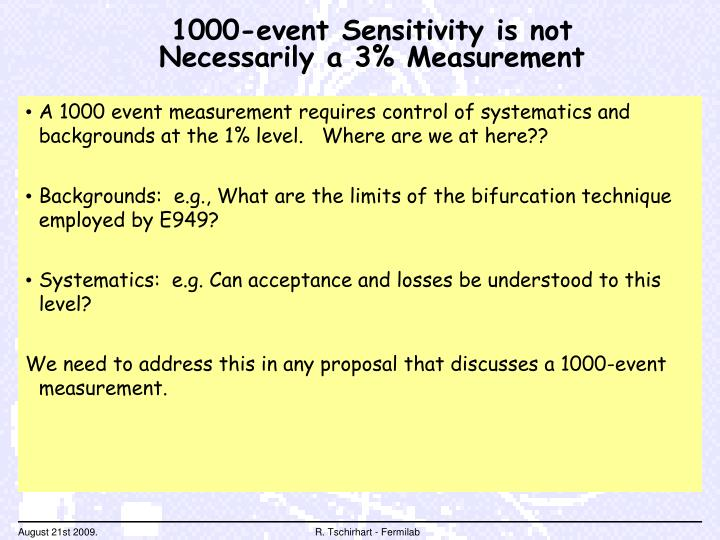 1000-event Sensitivity is not Necessarily a 3% Measurement