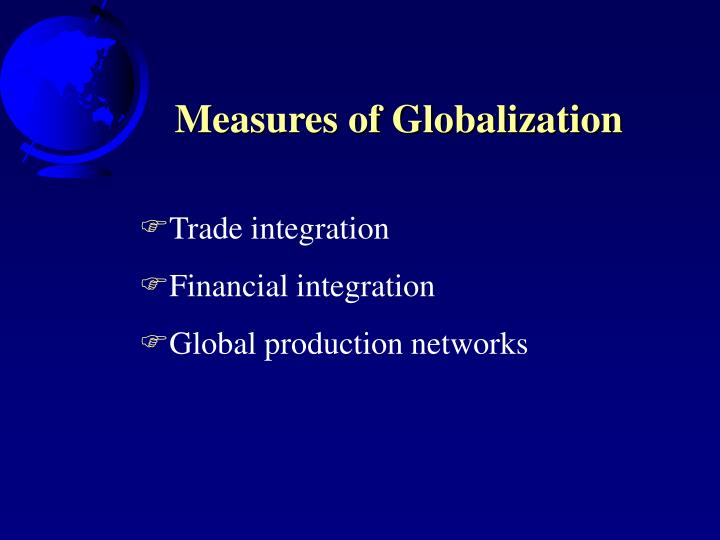 Measures of Globalization