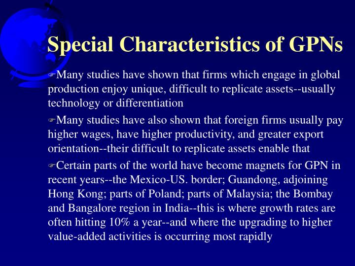 Special Characteristics of GPNs