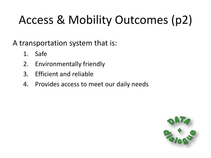 Access & Mobility Outcomes (p2)