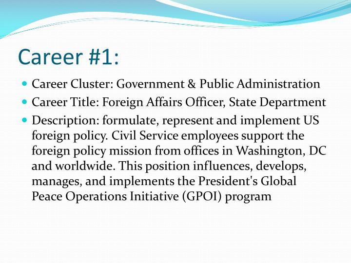 Career #1: