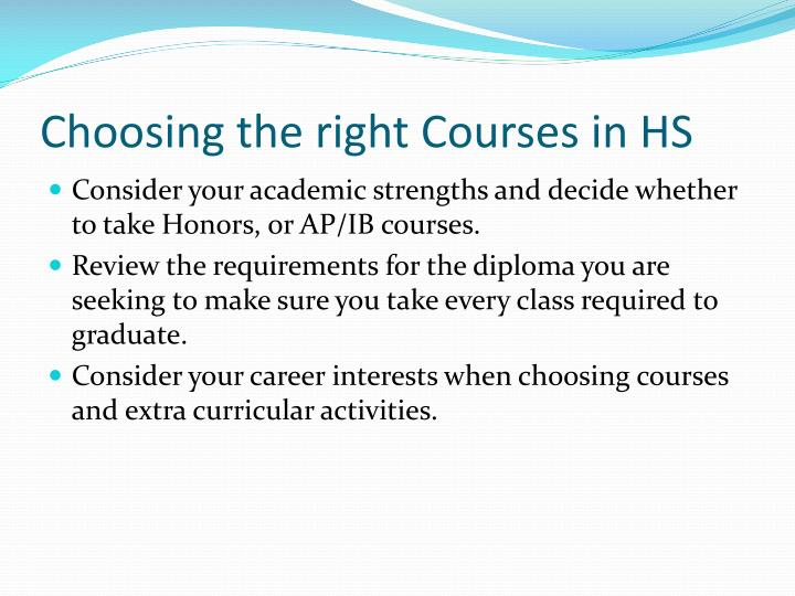 Choosing the right Courses in HS