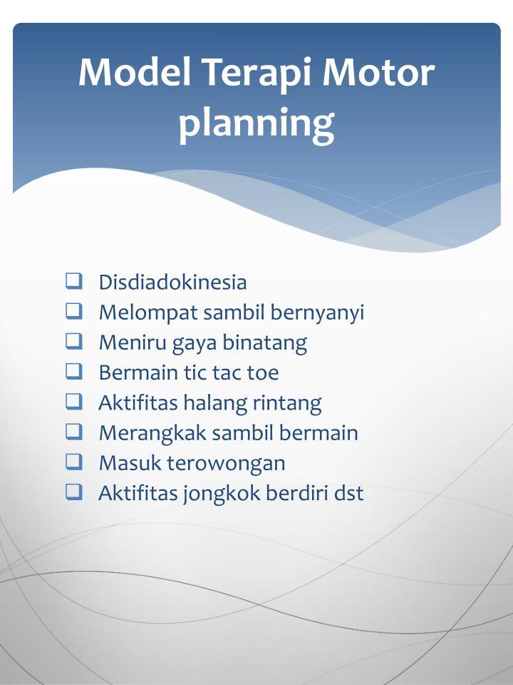Model Terapi Motor planning