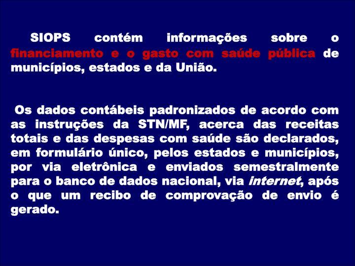 SIOPS contém informações sobre o