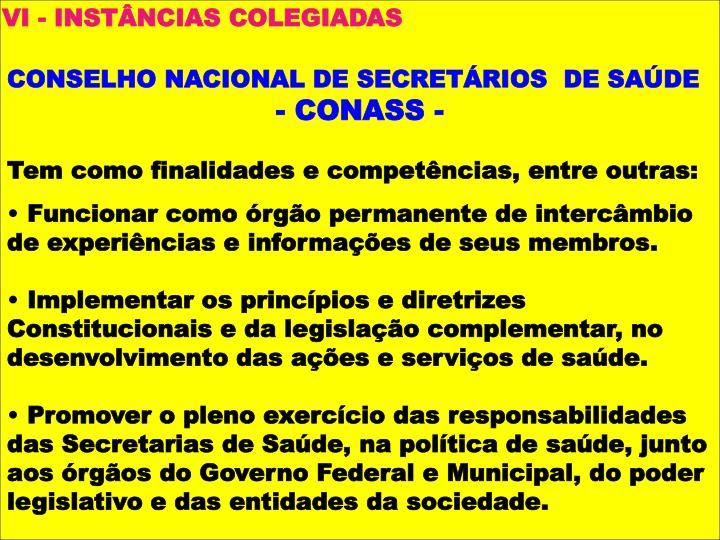 VI - INSTÂNCIAS COLEGIADAS