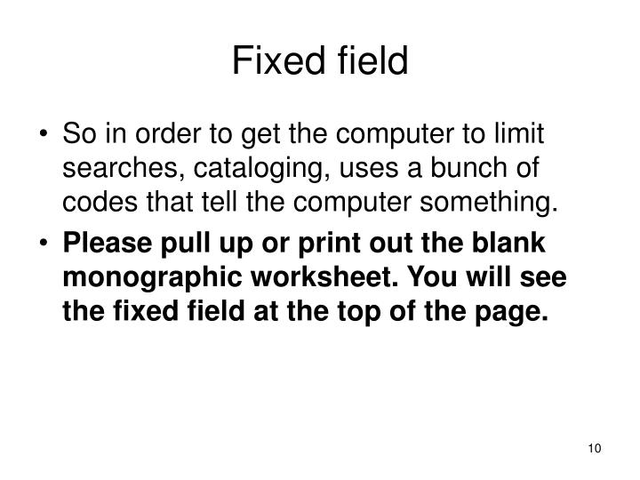 Fixed field