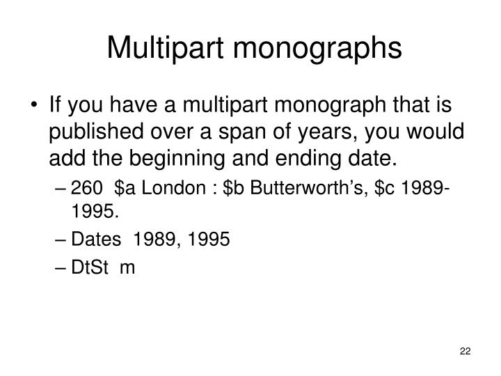 Multipart monographs