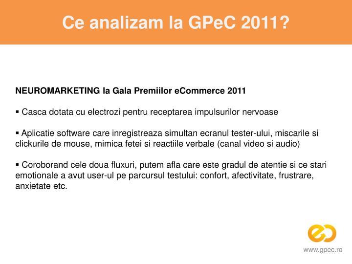 Ce analizam la GPeC 2011?
