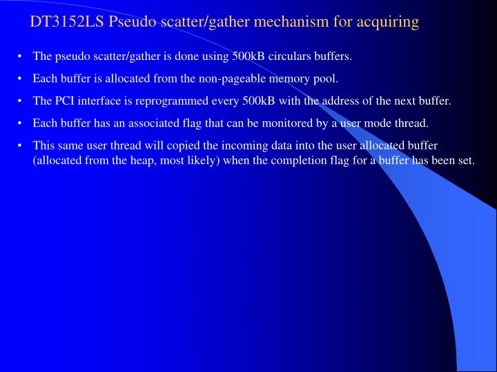 DT3152LS Pseudo scatter/gather mechanism for acquiring