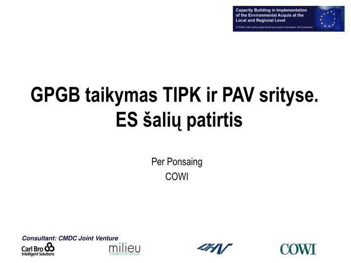 GPGB taikymas TIPK ir PAV srityse.