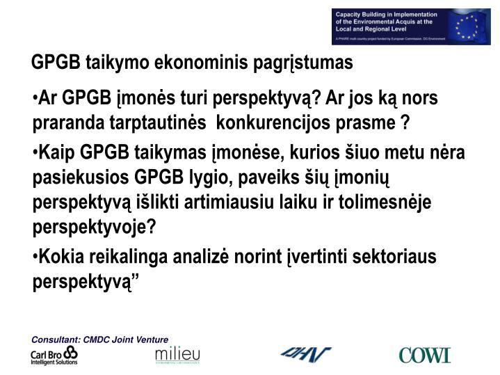 GPGB taikymo ekonominis pagrįstumas