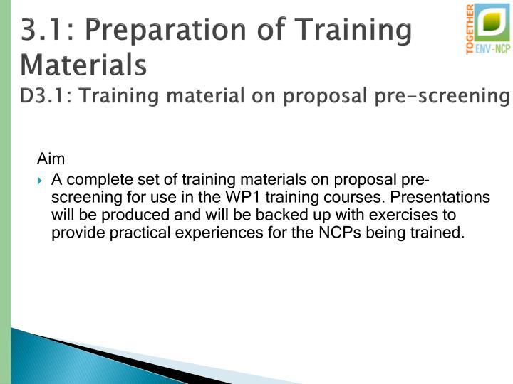 3.1: Preparation of