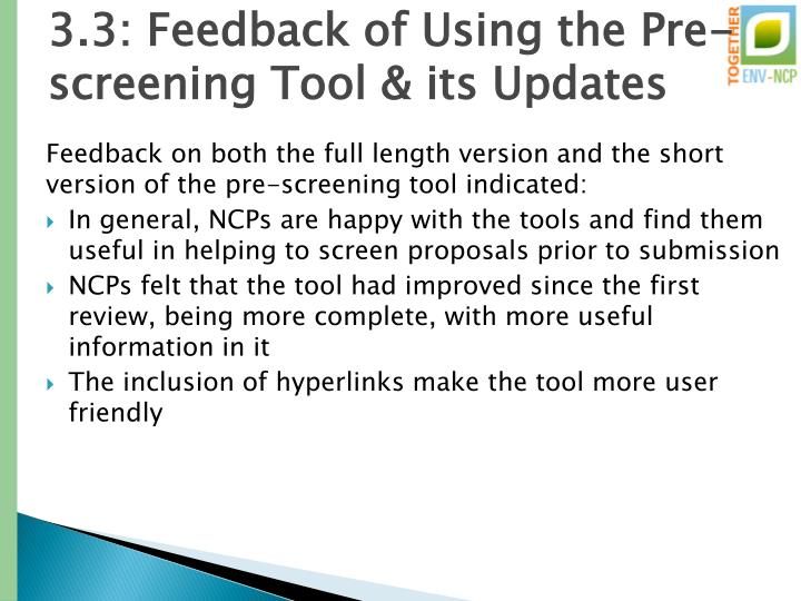 3.3: Feedback of Using the Pre-screening Tool & its Updates