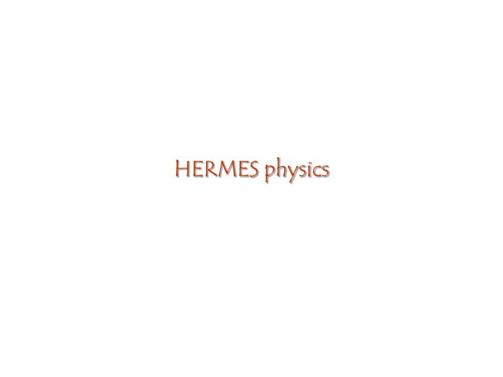 HERMES physics