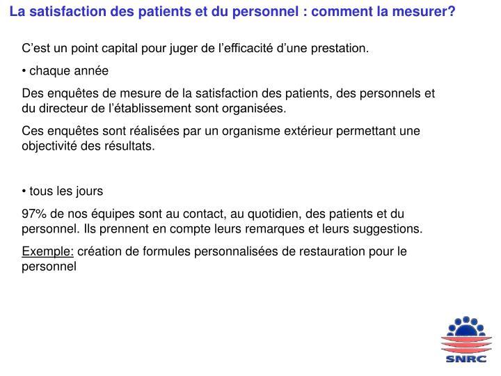 La satisfaction des patients et du personnel : comment la mesurer?