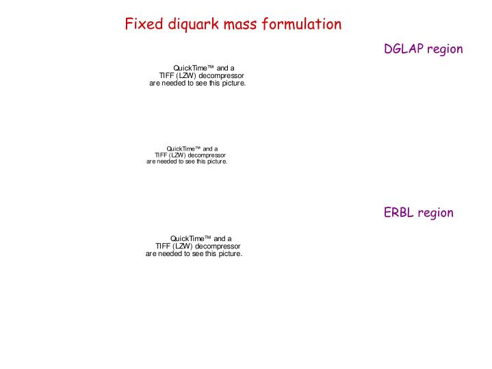 Fixed diquark mass formulation
