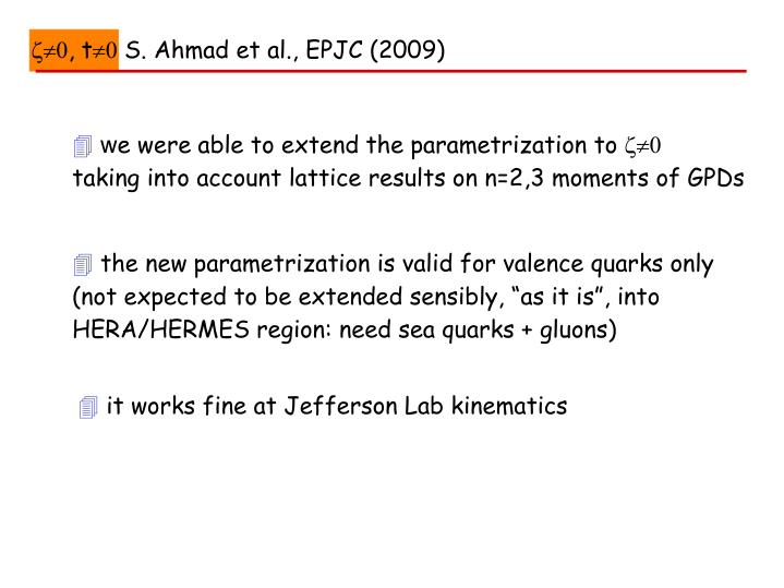 , t S. Ahmad et al., EPJC (2009)