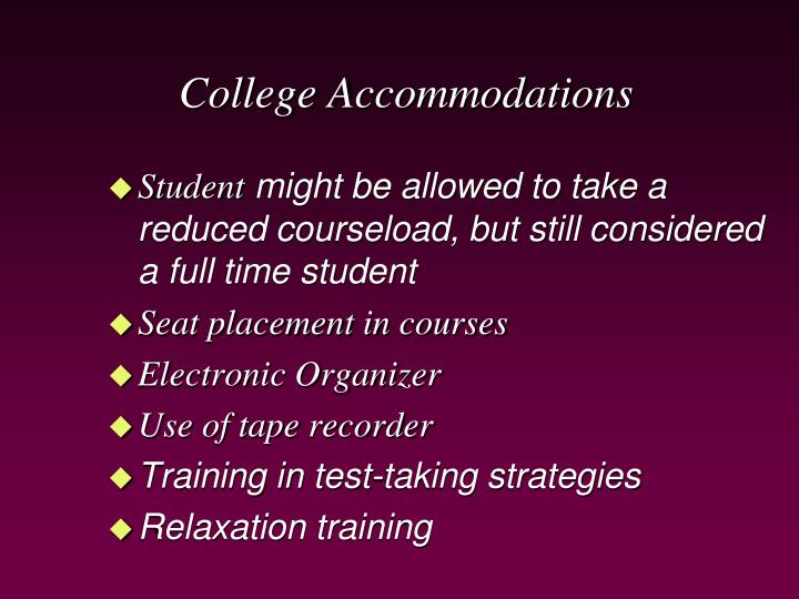 College Accommodations