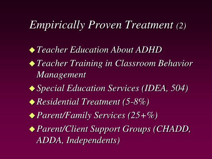 Empirically Proven Treatment