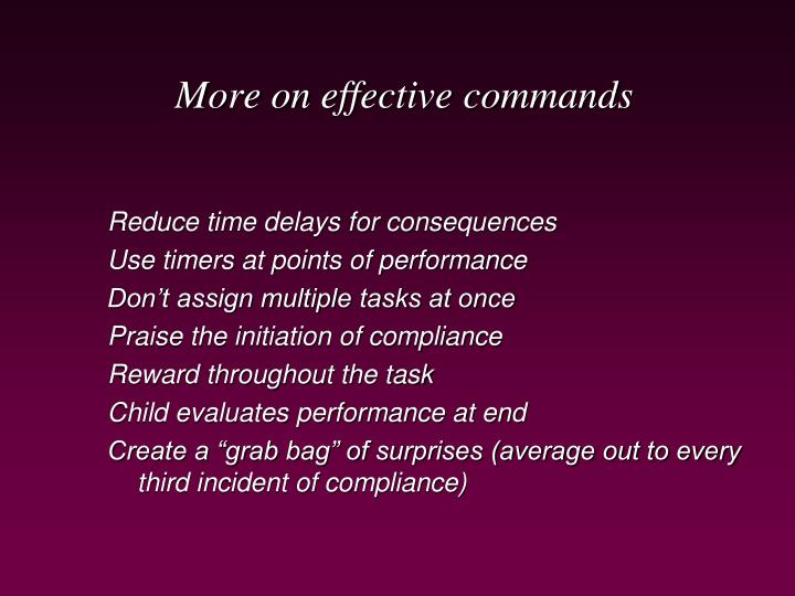 More on effective commands
