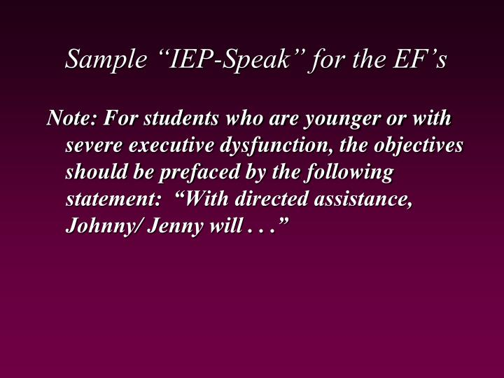 "Sample ""IEP-Speak"" for the EF's"