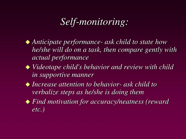 Self-monitoring: