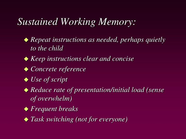 Sustained Working Memory:
