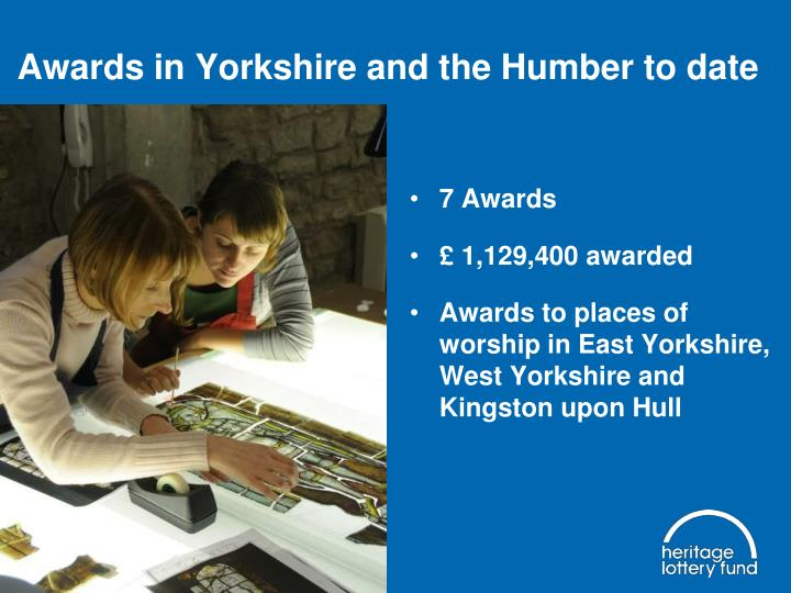 Awards in Yorkshire and the Humber to date