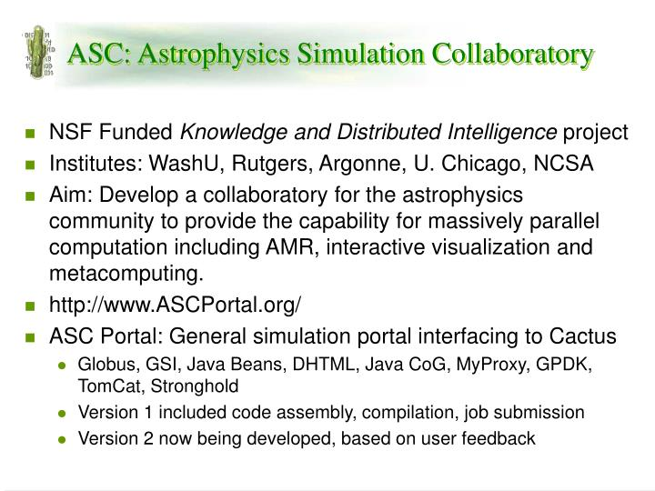 ASC: Astrophysics Simulation Collaboratory