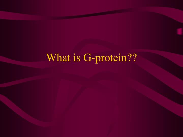 What is g protein