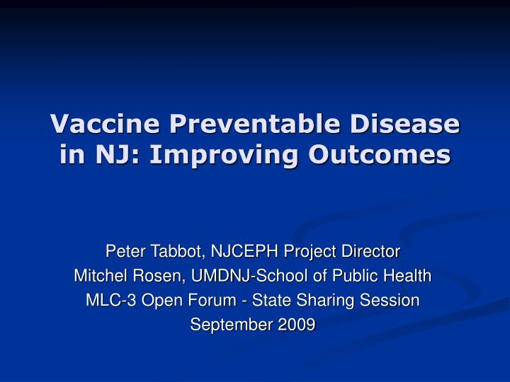 Vaccine preventable disease in nj improving outcomes