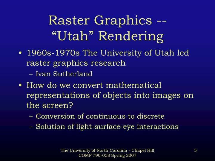 Raster Graphics --
