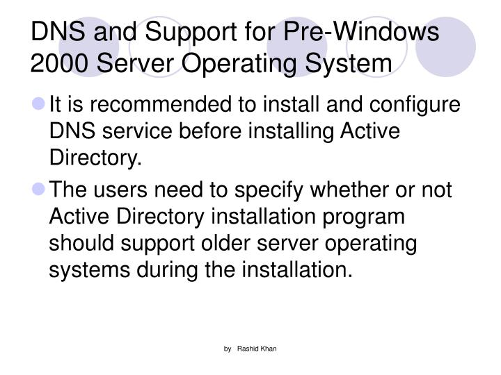 DNS and Support for Pre-Windows 2000 Server Operating System