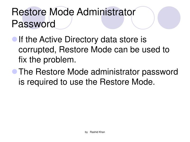 Restore Mode Administrator Password