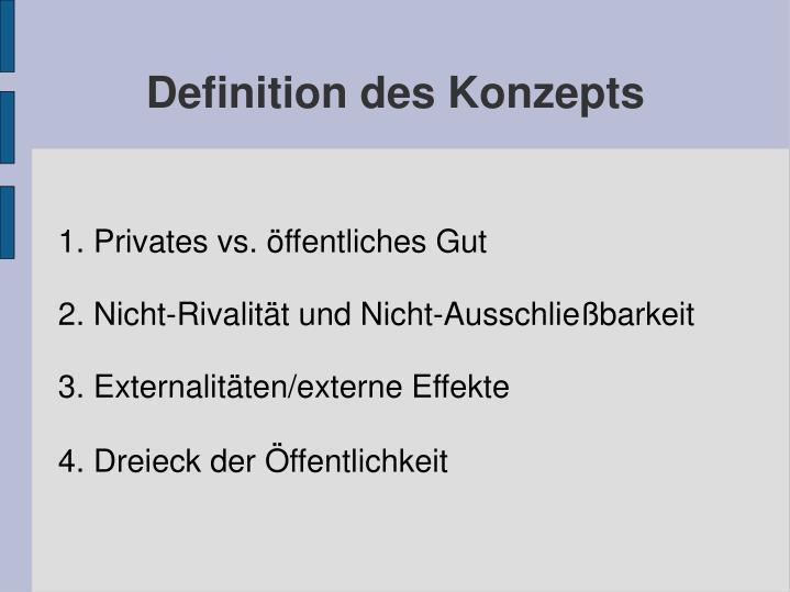 1. Privates vs. öffentliches Gut