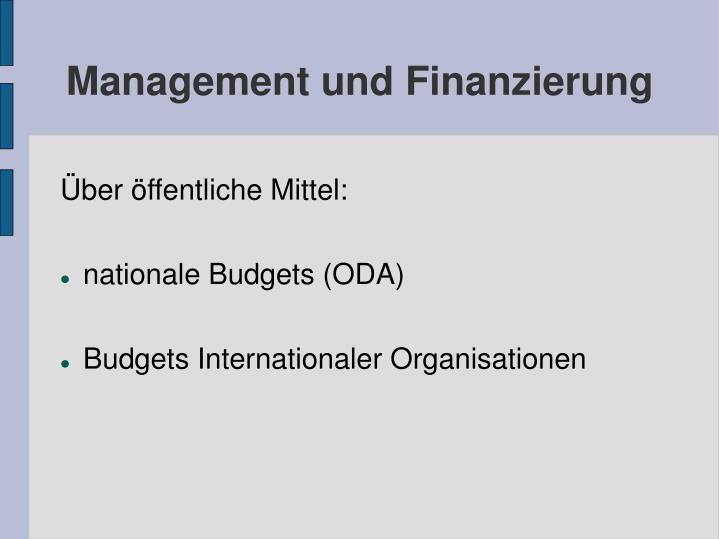 Management und Finanzierung