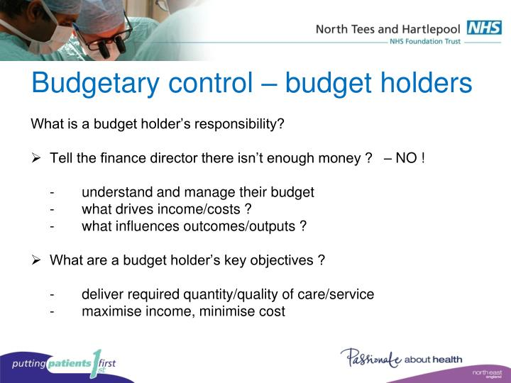 Budgetary control – budget holders