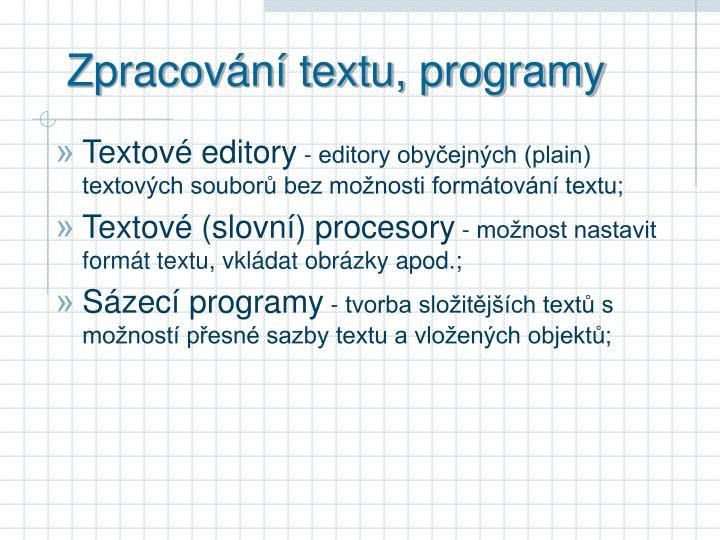 Zpracování textu, programy