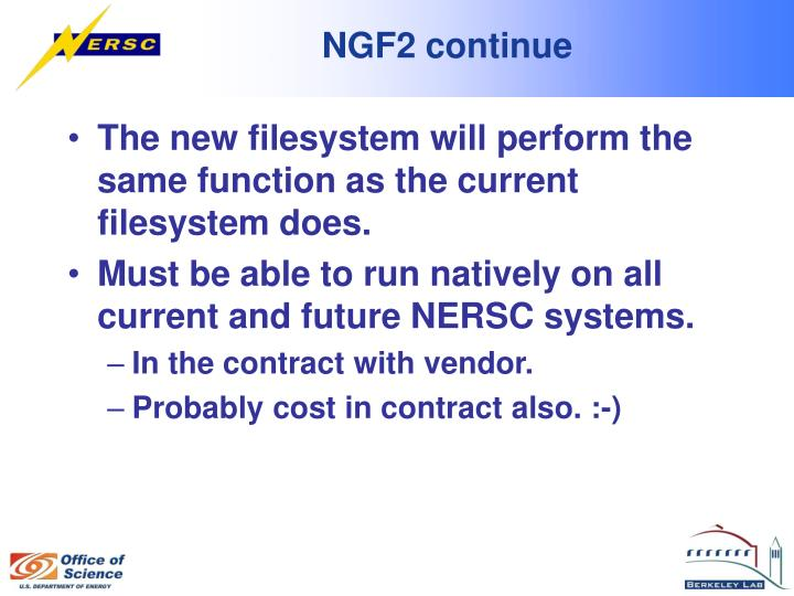 NGF2 continue