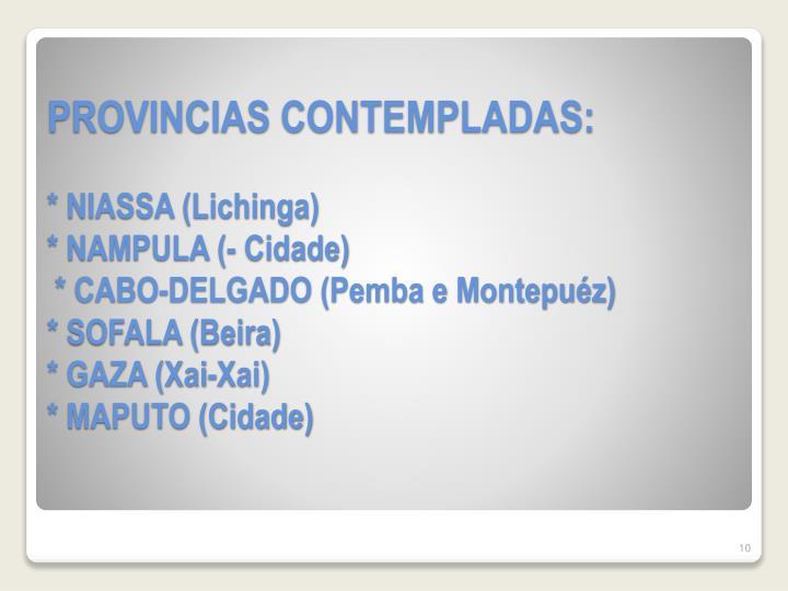 PROVINCIAS CONTEMPLADAS: