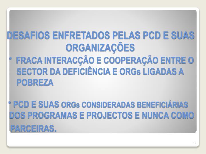 DESAFIOS ENFRETADOS PELAS PCD E SUAS