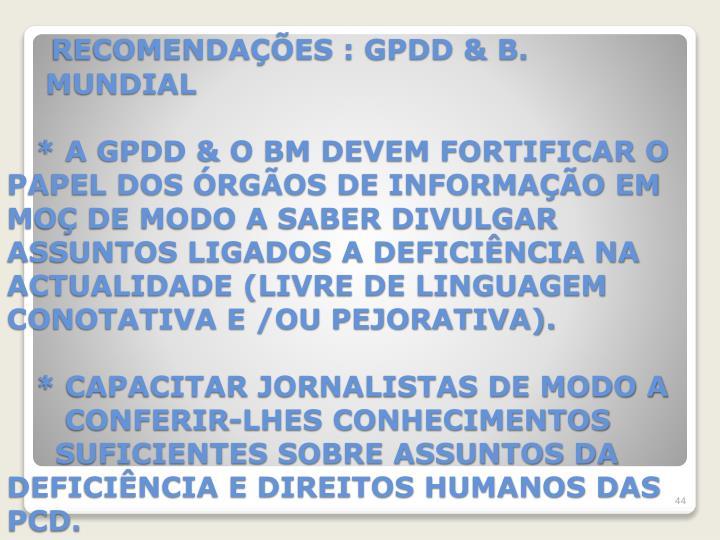 RECOMENDAÇÕES : GPDD & B.