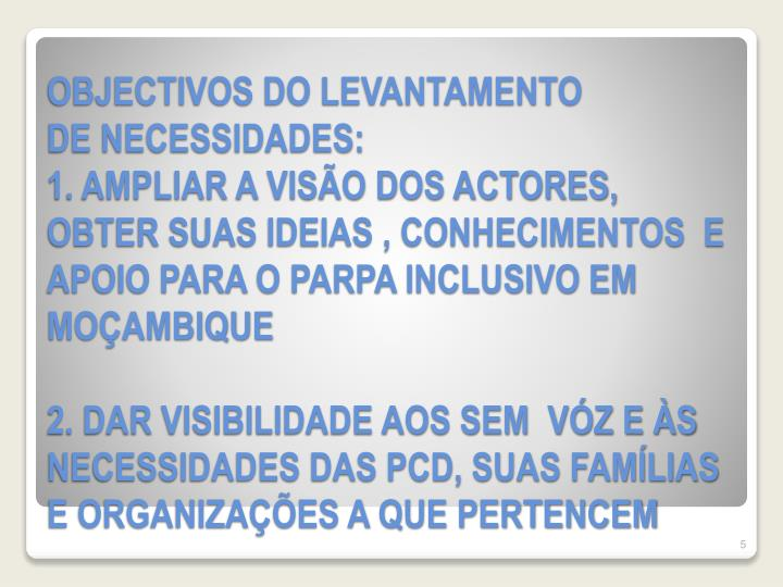 OBJECTIVOS DO LEVANTAMENTO
